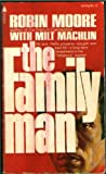 The Family Man, Robin Moore and Milt Machlin, 0515034436
