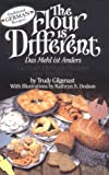 The Flour Is Different: German Heritage Recipes and Traditions