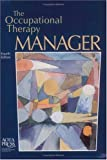The Occupational Therapy Manager, , 1569001782