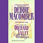 Orchard Valley Weddings | Debbie Macomber