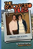THE ROCKFORD FILES...Behind the Scenes: My Personal Files