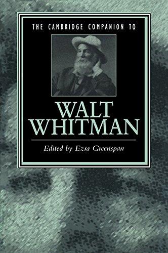 The Cambridge Companion to Walt Whitman (Cambridge Companions to Literature)
