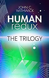 HUMANredux: THE TRILOGY: Books 1, 2 & 3
