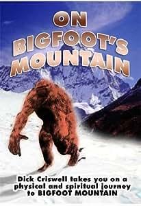 On Bigfoot's Mountain
