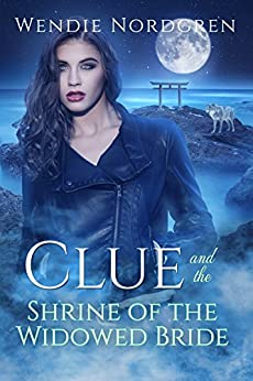 Clue and The Shrine of the Widowed Bride (Clue Taylor Book 1) by [Nordgren, Wendie]