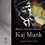 Kaj Munk og den stærke mand (Danish Edition)