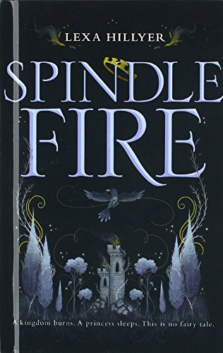 Spindle Fire (Turtleback School & Library Binding Edition) - Back Spindle