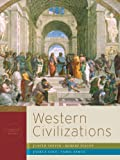 Western Civilizations: Their History & Their Culture (Seventeenth Edition)  (Vol. Combined Volume), Judith Coffin, Robert Stacey, Joshua Cole, Carol Symes, 0393149676