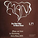 Man: Do You Like It Here Now (Are You Settling In Alright) [Vinyl]