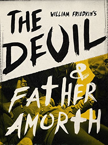 The Devil and Father Amorth by