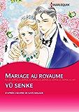 Mariage au royaume (Harlequin Manga) (French Edition)