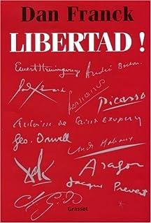Libertad ! : (1931-1939), Franck, Dan