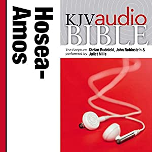 King James Version Audio Bible: The Books of Hosea, Joel, and Amos Audiobook