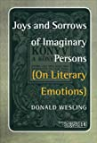img - for Joys and Sorrows of Imaginary Persons: On Literary Emotions (Consciousness Literatures & the Arts) book / textbook / text book