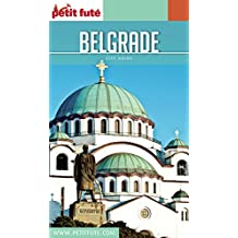 BELGRADE 2016 Petit Futé (City Guide) (French Edition)