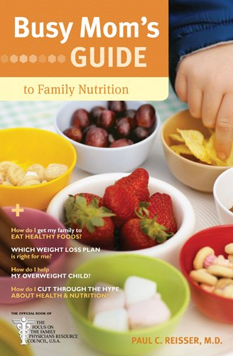 Busy Mom's Guide to Family Nutrition PDF
