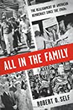 All in the Family, Robert O. Self, 0809095025