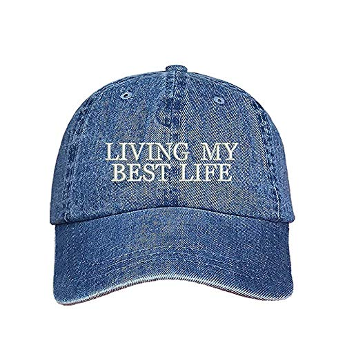 Living My Best Life Dad Hat- Baseball Cap- Unisex (Light Denim)