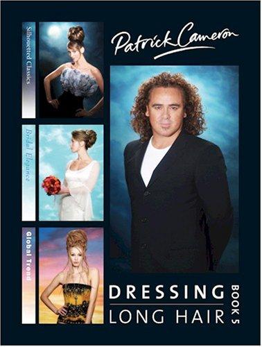 Patrick Cameron Dressing Long Hair  Bk. 5