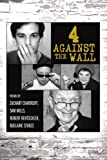 4 Against the Wall, Zachary Jean Chartkoff and Sam Mills, 0595370594
