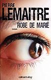 Robe de marié (Littérature Française) (French Edition)