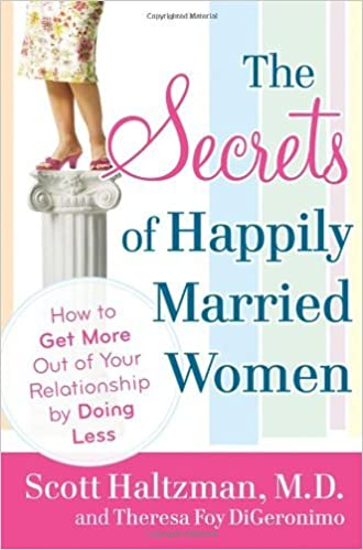 the secrets of happily married men digeronimo theresa foy haltzman scott