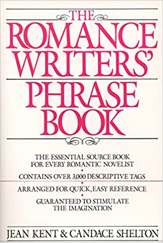 romance writer s phrase book the essential source book for every