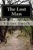The Lost Man, Victor Smith, 1490905286