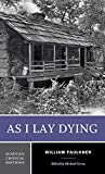 Image of As I Lay Dying (First Edition)  (Norton Critical Editions)