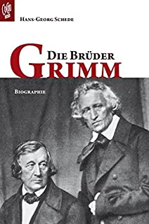 die brder grimm - Gebrder Grimm Lebenslauf