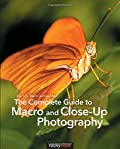 The Complete Guide to Macro and Close-Up Photography