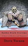 Sudden Death Overtime, Steve Vernon, 1490952187
