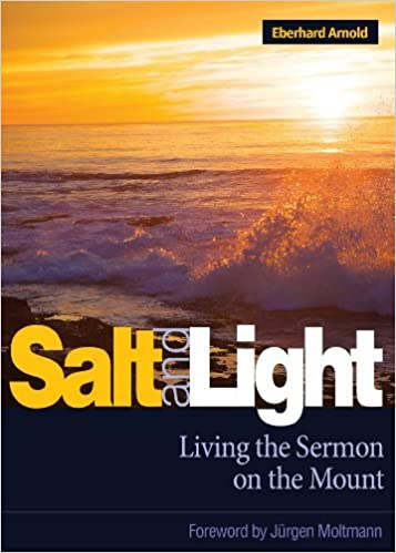 Salt and Light: Living the Sermon on the Mount