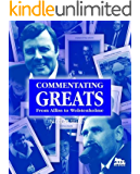 Commentating Greats (English Edition)