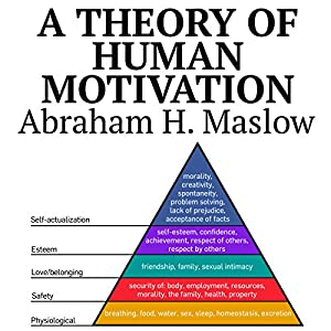 A Theory of Human Motivation Audiobook