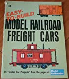Easy-to-Build Model Railroad Freight Cars, Gordon Odegard, Eric Stevens, H. O. Williams, 0890245207