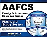 AAFCS Family & Consumer Sciences Exam Flashcard Study System: AAFCS Test Practice Questions & Review for the American Association of Family & Consumer Sciences Certification Examination (Cards)