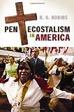 Pentecostalism in America, R. G. Robins, 0313352941