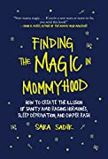 In the gaping cracks between our mommyhood expectations and the messy reality, magic shines through. So much legend, tradition, and everyday talk makes pregnancy out to be a magical experience. But there's no sparkle, no glitter and glamour when you ...