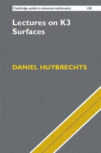 Lectures on K3 Surfaces (Cambridge Studies in Advanced Mathematics)