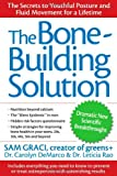 The Bone-Building Solution, Sam Graci and Leticia Rao, 0470838914
