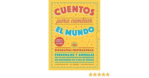 Pack regalo cuentos para cambiar el mundo INFANTIL / JUVENIL: Amazon.es: G.l. Marvel, G.l. Marvel: Libros