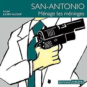 Ménage tes méninges (San-Antonio 49) | Livre audio