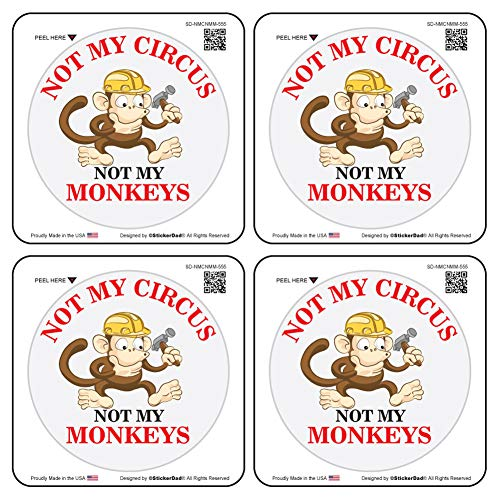Circus Circles - (4 PACK) NOT MY CIRCUS NOT MY MONKEYS circle vinyl Hard Hat Helmet decal - size: 2