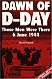Dawn of D-Day, David Armine Howarth, 1853674397
