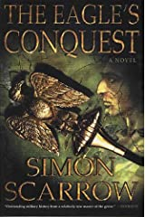 The Eagle's Conquest: A Novel of the Roman Army (Eagle Series)