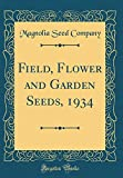 Amazon / Forgotten Books: Field, Flower and Garden Seeds, 1934 Classic Reprint (Magnolia Seed Company)