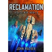 Reclamation: Legacy War Book 6