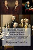 Image of Poor Richard's Almanack of Common Sense: An Orginal Compilation Consisting of Poor Richard's Almanack and Thomas Paine's Common Sense