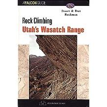 Rock Climbing Utah's Wasatch Range